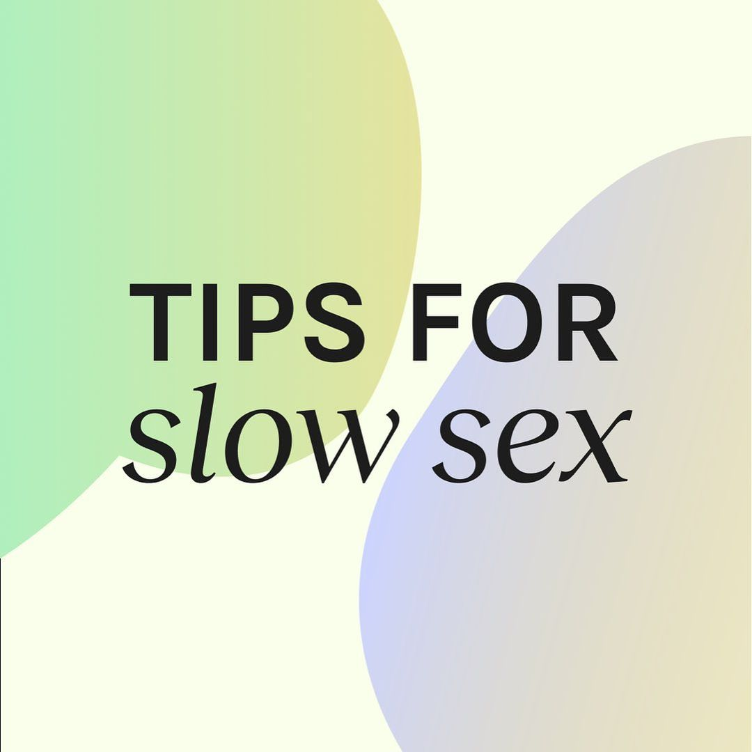 Tips for slow sex